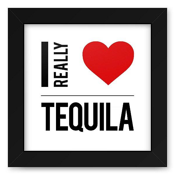 Quadro 20x20 Bebidas Love Tequila