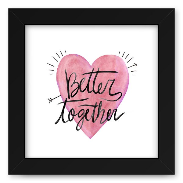 Quadro 20x20 Better Together