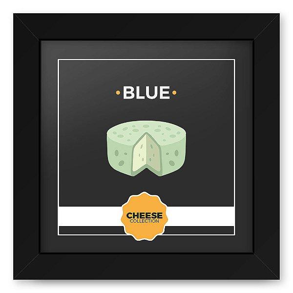 Quadro 20x20 Cheese Preto Blue