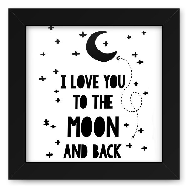 Quadro 20x20 Love To The Moon And Back
