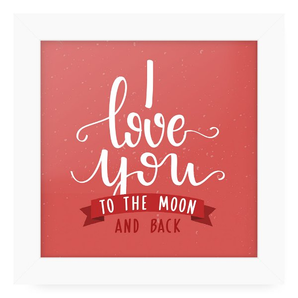 Quadro 20x20 Love You To The Moon