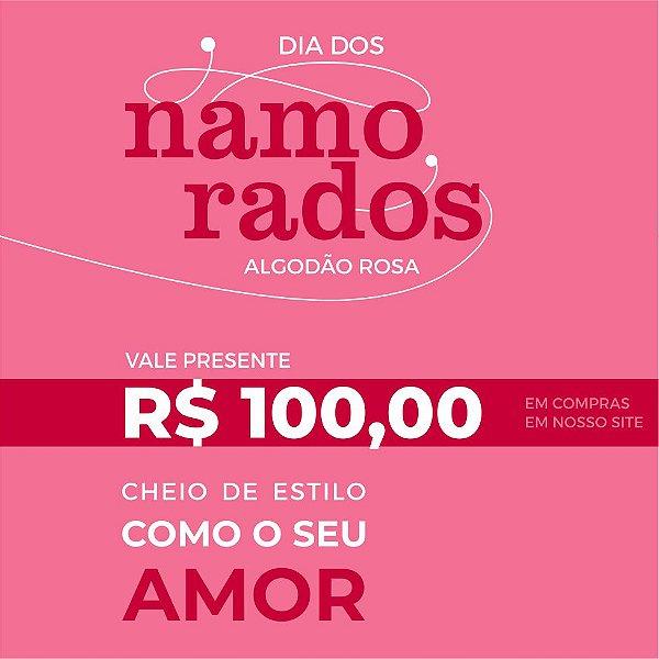 Vale Presente 100,00 reais
