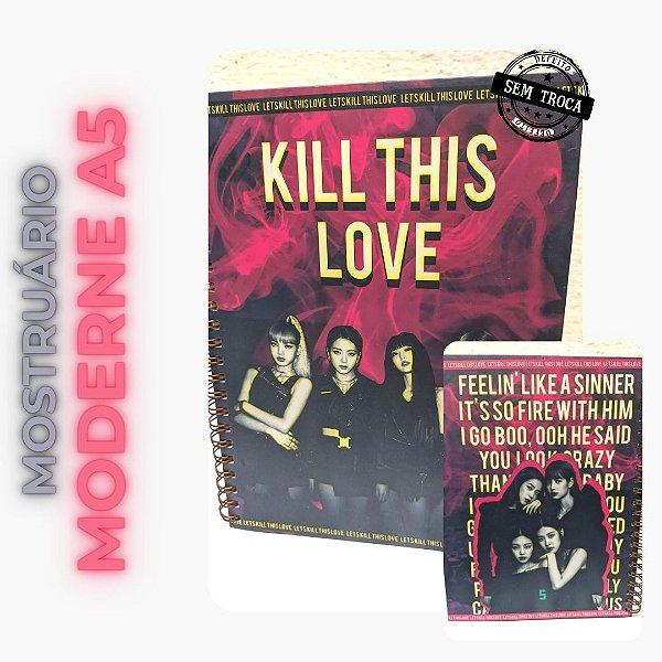 Blackpink - Kill This Love (Mostruário)