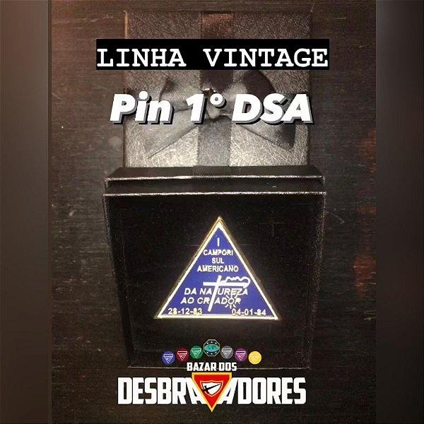 Pin 1º DSA - LINHA VINTAGE (Frete Grátis BR)
