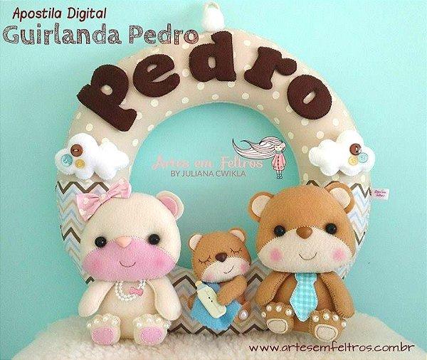 Apostila Digital Guirlanda Pedro - Artes em Feltros {kit maternidade Guirlanda e Lembrancinhas}