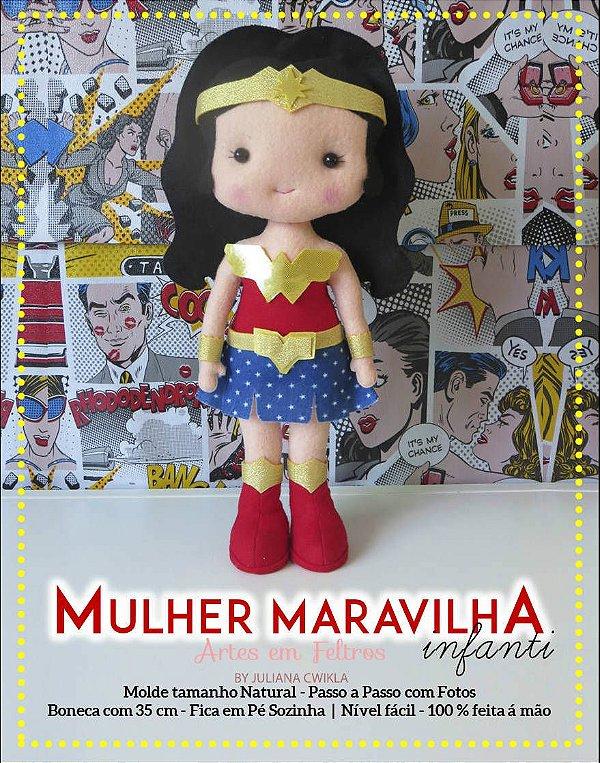 Apostila Digital Mulher Maravilha Infanti - Artes em Feltros