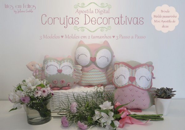Apostila Digital Corujas Decorativas - Artes em Feltros  By Juliana Cwikla