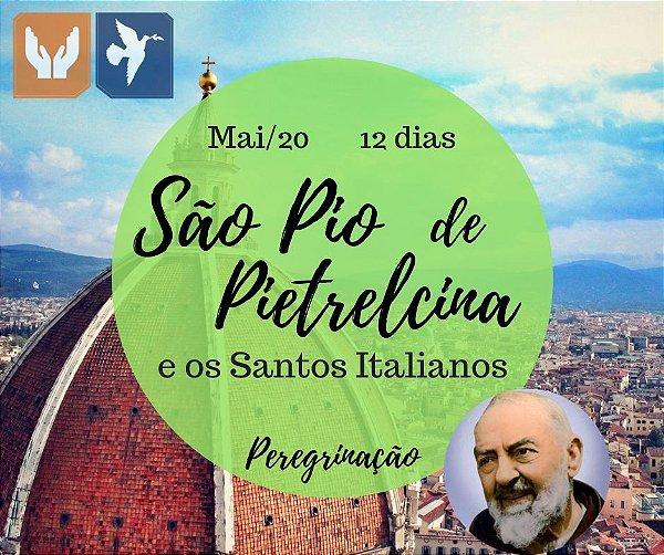 SÃO PIO DE PIETRELCINA E OS SANTOS ITALIANOS – 12 DIAS – MAIO 2020