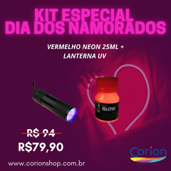 Kit 1 Dia dos NAMORADOS Especial: Tinta Glow Corion 25ML Vermelha + 1 Lanterna 9 Leds UV.