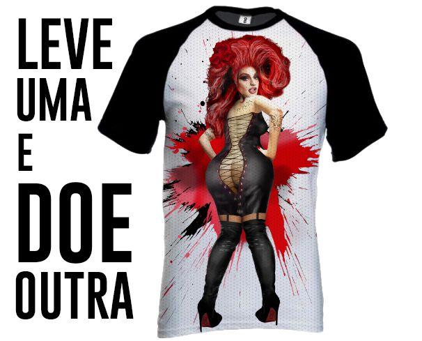 Camiseta Drag Queen + Doação (PRÉ-VENDA)