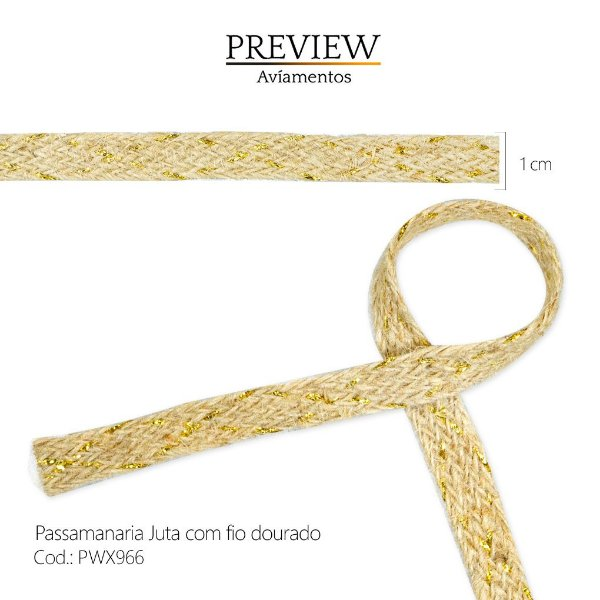 PASSAMANARIA JUTA COM FIO LUREX DOURADO - LARG. 1CM - PACTE. C/ 15 JARDAS - PWX966