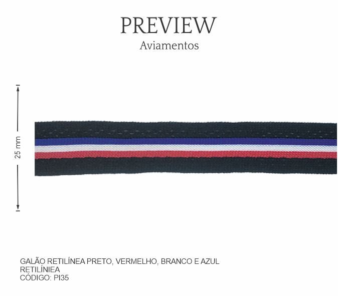 Galão Retilínea Preto, Vermelho, Branco e Azul PI35 PCT C/ 10.00m Larg. Aprox.: 25 mm Composição: Retilínea