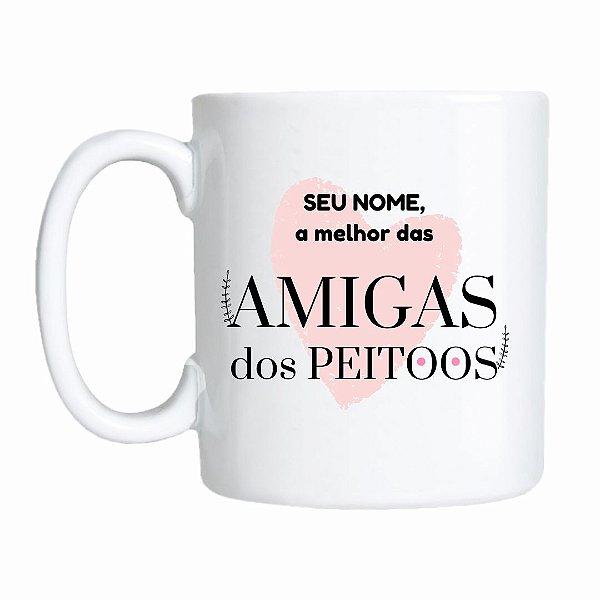 CANECA A MELHOR DAS AMIGAS DOS PEITOOS