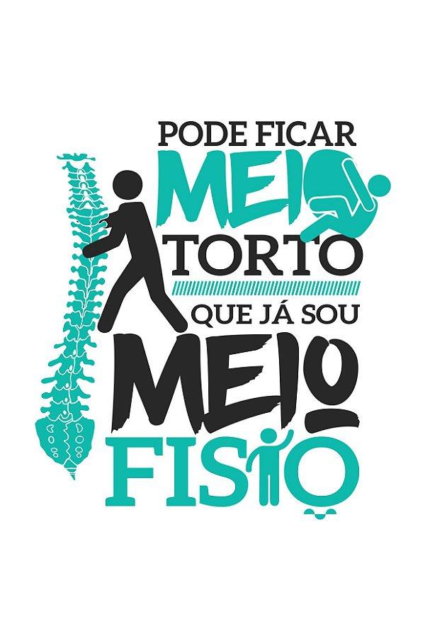 Camisa Universitária Fisioterapia - Meio Fisio - Branca - Basic