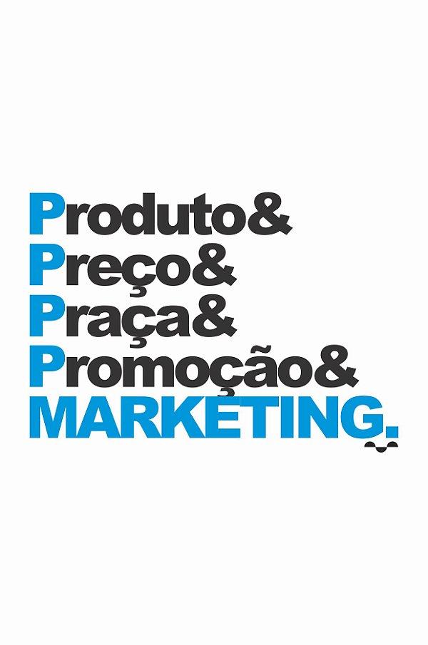 Camisa Universitária Marketing - Os 4 P's - Branca - Basic