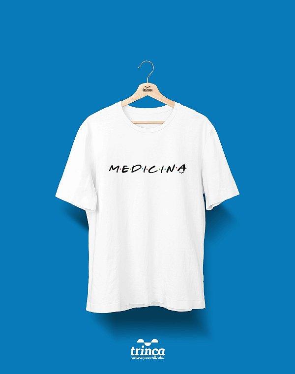 Camisa Universitária Medicina - Friends - Basic