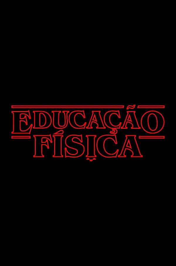 Camisa Universitária Educação Física - Stranger Things  - Basic