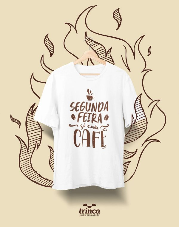 Camiseta Personalizada - Café - Coffee First - Basic