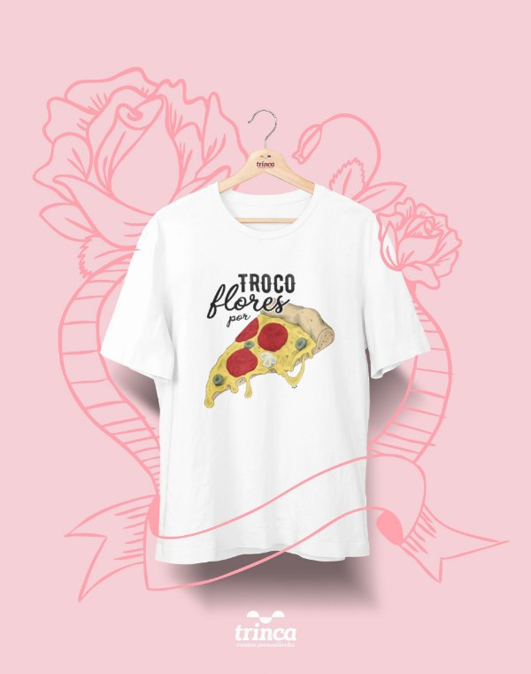 Camiseta Personalizada - Dia do Amor - Troco por Pizza - Basic