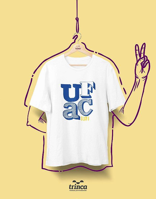 Camiseta - Coleção Sou Federal - UFAC - Basic
