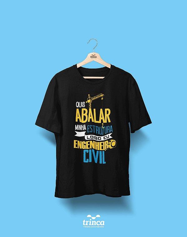 Camisa Engenharia Civil - Estrutura inabalável - Basic