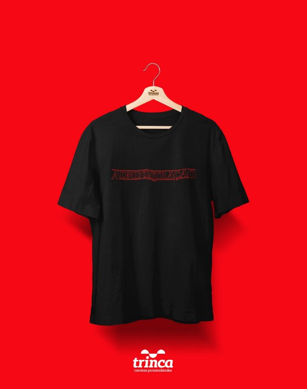 Camiseta Universitária - Administração - Stranger Things - Basic
