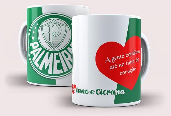 """Caneca Palmeiras """"A gente combina"""" com nomes"""