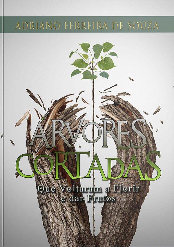 Árvores Cortadas que voltaram a florir e dar frutos | Adriano Ferreira