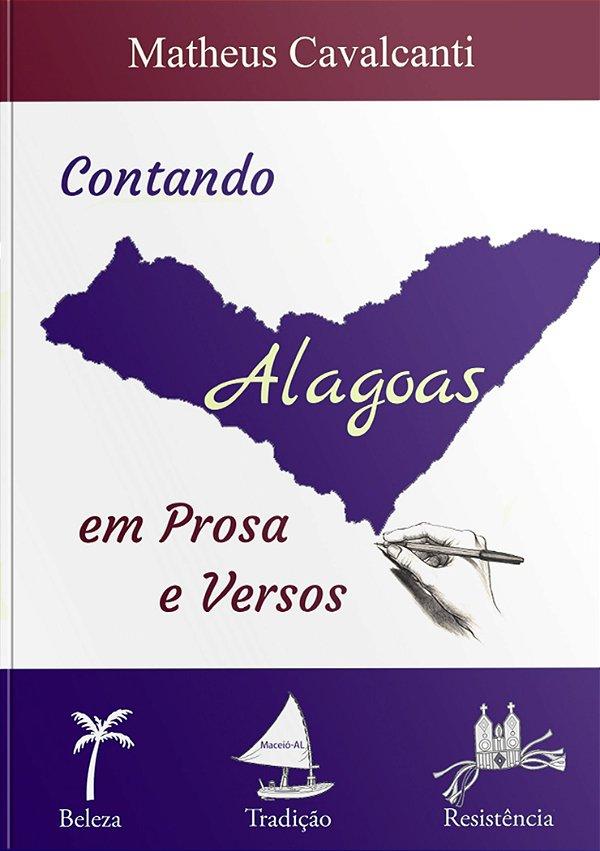 Contando Alagoas em Prosa e Versos | Matheus Cavalcanti