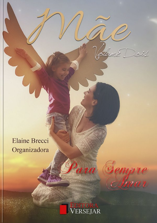 Mãe - Volume 2 - Para Sempre Amar