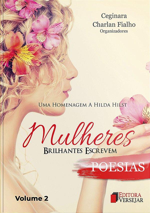 Mulheres Brilhantes Escrevem Poesias   Volume 2