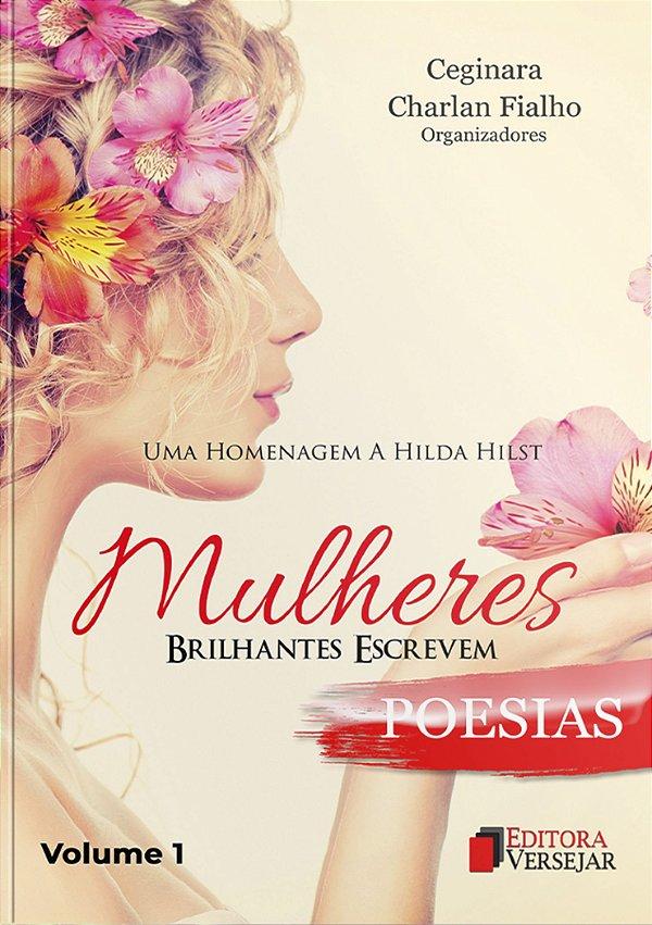 Mulheres Brilhantes Escrevem Poesias | Volume 1