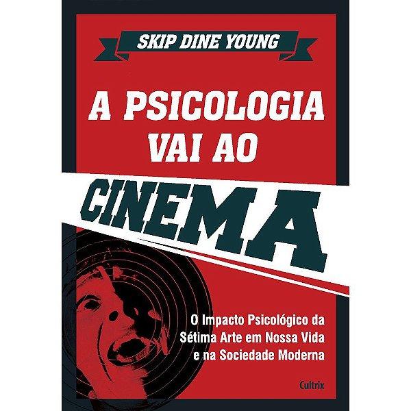 A Psicologia Vai Ao Cinema   Skip Dine Young