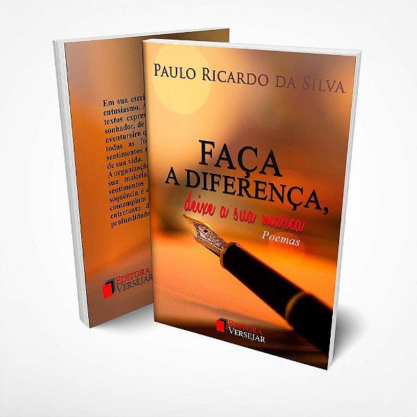 Faça a Diferença   Paulo Ricardo da Silva