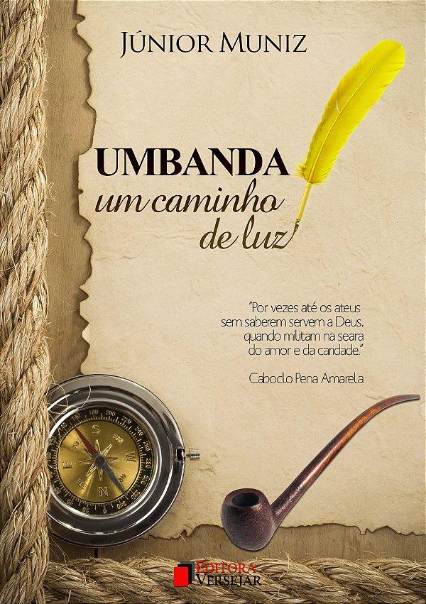 Umbanda: Um Caminho de Luz | Júnior Muniz