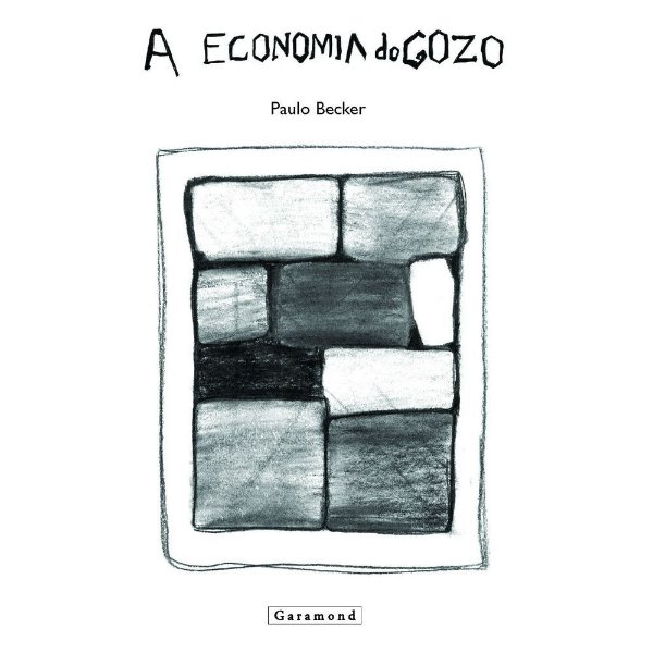 A economia do gozo   Paulo Becker