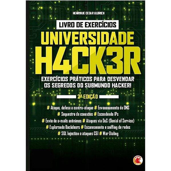 Universidade Hacker - Livro de exercícios   Henrique César Ulbrich