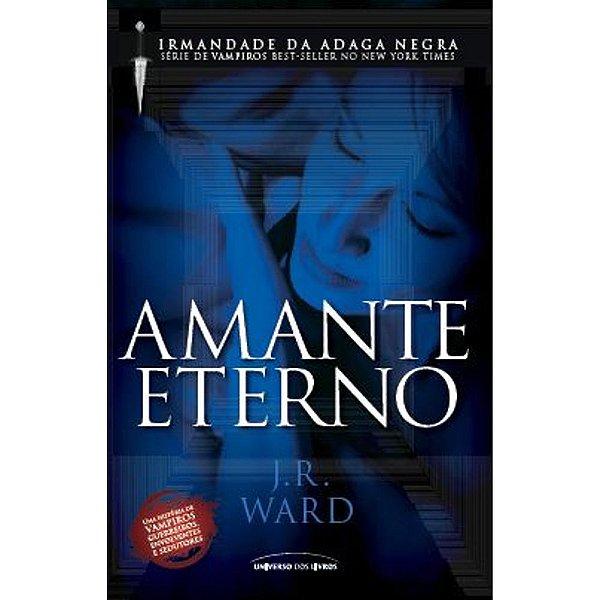 Amante Eterno - Volume 2 | J.R.  Ward