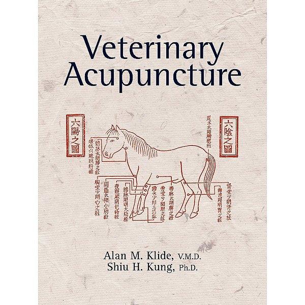 Veterinary Acupuncture   Alan M. Klide