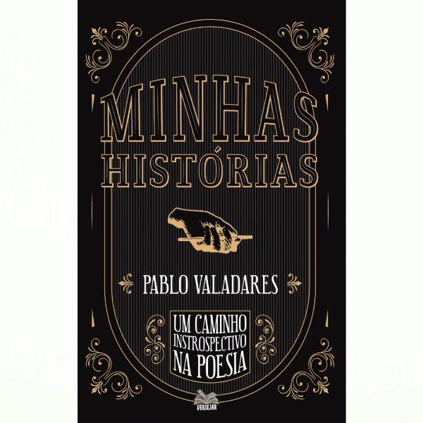 Minhas Histórias - Nossas Estórias por Pablo Valadares