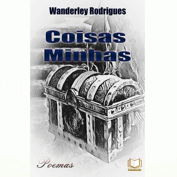 Coisas Minhas   Wanderley Rodrigues
