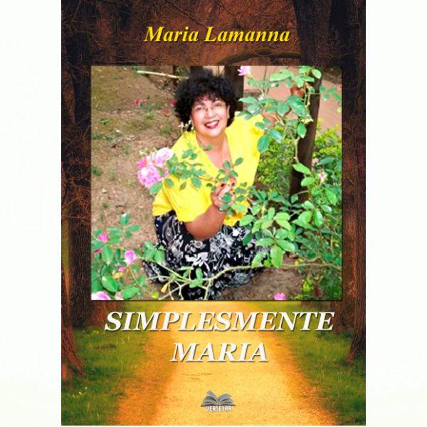 Simplesmente Maria por Maria Lamanna