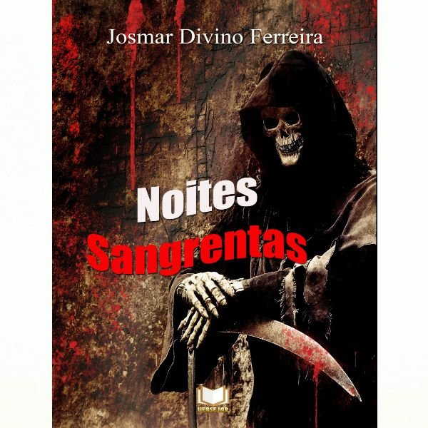 Noites Sangrentas por  Josmar Divino Ferreira - 350 páginas