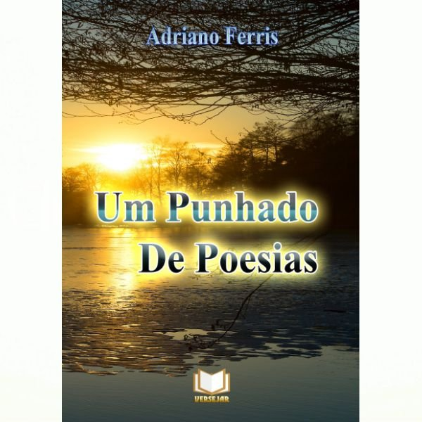 Um Punhado de Poesias por Adriano Ferris