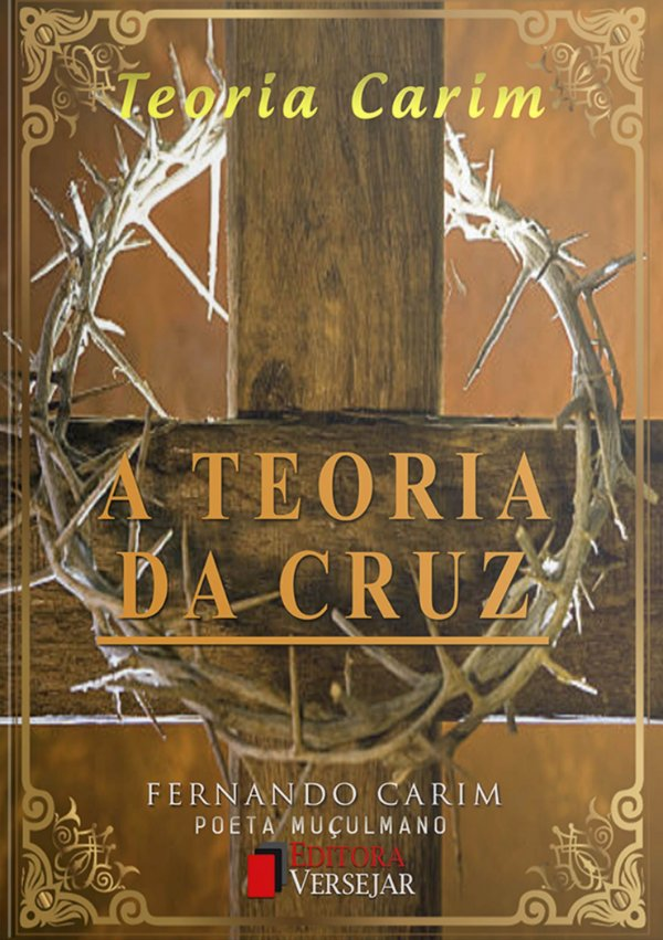 A Teoria da Cruz   Fernando Carim