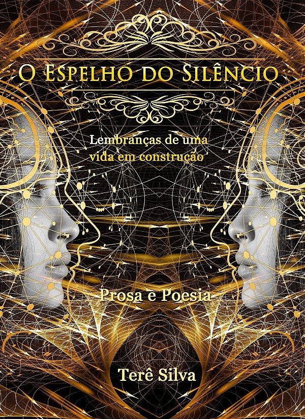 O Espelho do Silêncio | Terê Silva