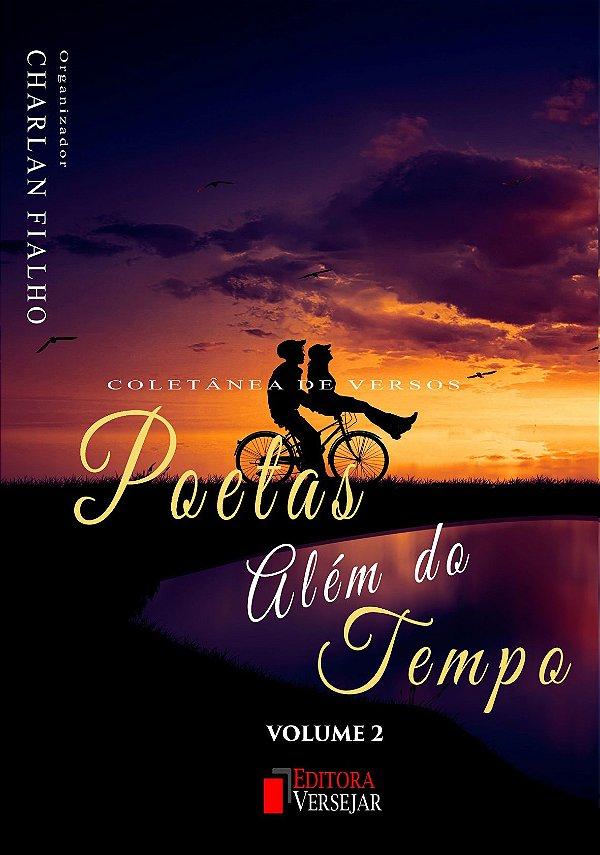 Poetas Além do Tempo - Volume 2
