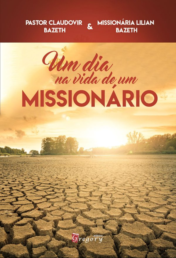 PRÉ-VENDA - UM DIA NA VIDA DE UM MISSIONÁRIO