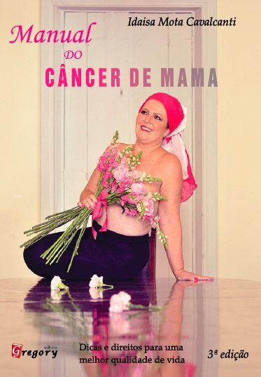 MANUAL DO CÂNCER DE MAMA - 3ª EDIÇÃO