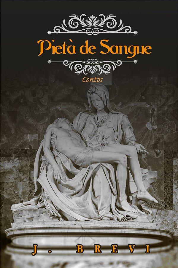 PIETÀ DE SANGUE